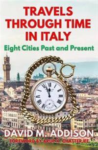 Travels Through Time in Italy