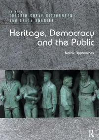 Heritage, Democracy and the Public: Nordic Approaches