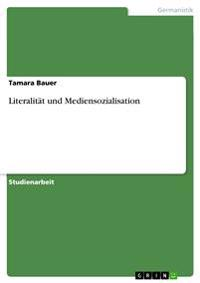 Literalitat Und Mediensozialisation