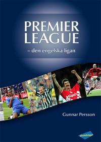 Premier League: den engelska ligan
