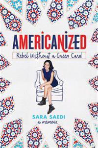 Americanized  rebel without a grön card -  - pocket (9780525578451)     Bokhandel