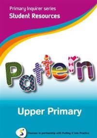 Primary Inquirer series: Pattern Upper Primary Student CD