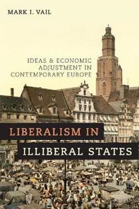 Liberalism in Illiberal States