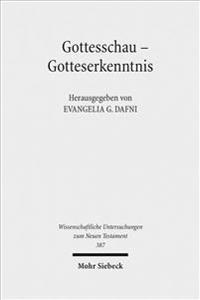 Gottesschau - Gotteserkenntnis: Studien Zur Theologie Der Septuaginta, Band I
