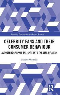 Celebrity Fans and Their Consumer Behaviour: Autoethnographic Insights Into the Life of a Fan