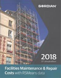 Facilities Maintenance & Repair Costs with RSmeans Data