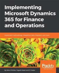 Implementing Microsoft Dynamics 365 for Finance and Operations