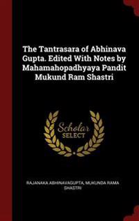 THE TANTRASARA OF ABHINAVA GUPTA. EDITED
