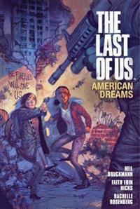 The Last of Us: American Dreams: Volume 1