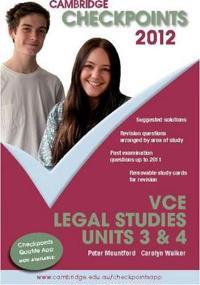 Cambridge Checkpoints VCE Legal Studies Units 3&4 2012