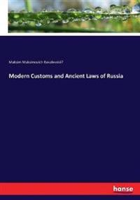 Modern Customs and Ancient Laws of Russia