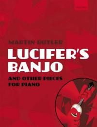 Lucifer's Banjo and Other Pieces