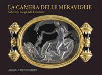 La Camera Delle Meraviglie: Seduzioni Dai Gioielli Castellani