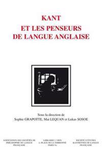 Kant Et Les Penseurs de Langue Anglaise