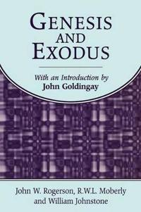 Genesis and Exodus