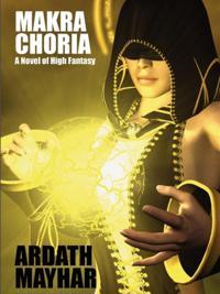 Makra Choria: A Novel of High Fantasy