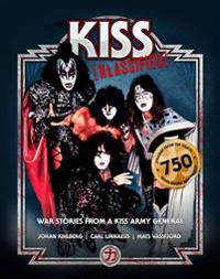 Kiss klassified : war stories from a kiss army general