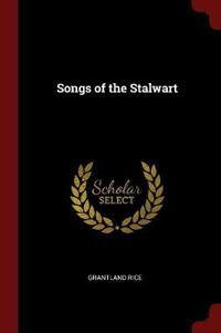 Songs of the Stalwart