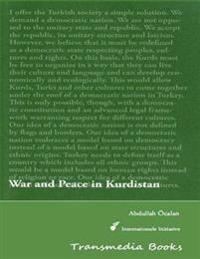 War and Peace in Kurdistan - International Initiative Edition