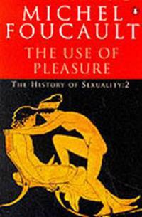 History of sexuality - the use of pleasure