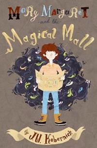 Mary Margaret and the Magical Mall