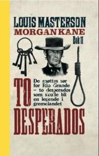 To desperados