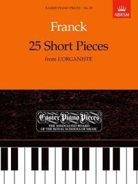 "25 Short Pieces from ""L'Organiste"""