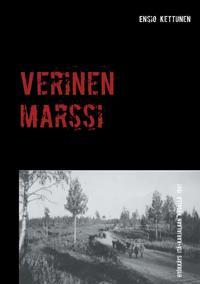 Verinen marssi: Hyökkäys Itä-Karjalaan kesällä 1941