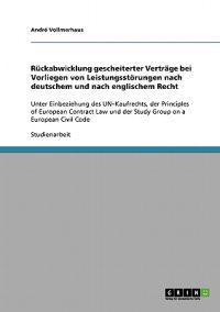 Ruckabwicklung Gescheiterter Vertrage Bei Vorliegen Von Leistungsstorungen Nach Deutschem Und Nach Englischem Recht