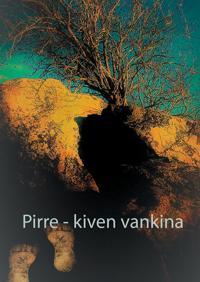 Pirre - kiven vankina: (... yhä jatkuu...)