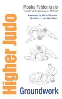 Higher Judo: Groundwork