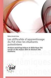 Les Difficultes D Apprentissage Du Fle Chez Les Etudiants Palestiniens