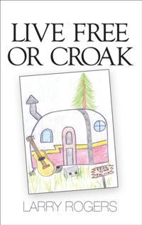 Live Free or Croak