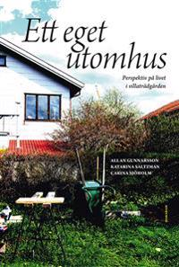 Ett eget utomhus : Perspektiv på livet i villaträdgården