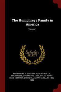 THE HUMPHREYS FAMILY IN AMERICA; VOLUME