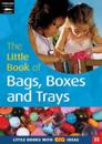 The Little Book of Bags, Boxes and Trays