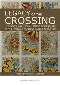 Legacy of the Crossing