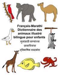 Francais-Marathi Dictionnaire Des Animaux Illustre Bilingue Pour Enfants