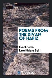 Poems from the Divan of Hafiz