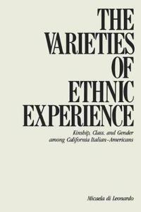 The Varieties of Ethnic Experience