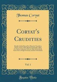 Coryat's Crudities, Vol. 1