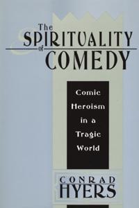 Spirituality of Comedy