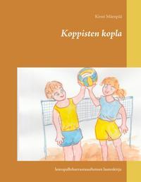 Koppisten kopla: lentopalloharrastusaiheinen lastenkirja