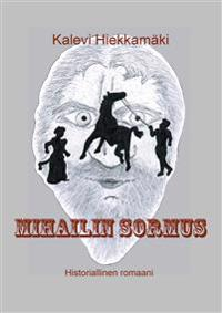 Mihailin sormus: Historiallinen romaani