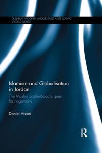 Islamism and Globalisation in Jordan