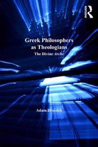 Greek Philosophers as Theologians