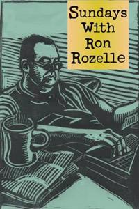 Sundays with Ron Rozelle