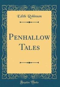 Penhallow Tales (Classic Reprint)