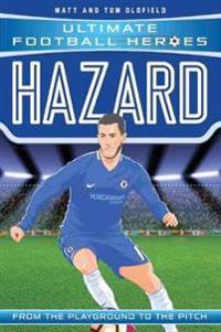 Hazard (Ultimate Football Heroes) - Collect Them All  - Matt Oldfield - böcker (9781786068088)     Bokhandel