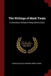 THE WRITINGS OF MARK TWAIN: A CONNETICUT